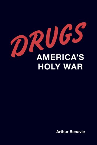 Drugs Americas holy war